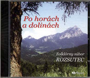 Po horach a dolinach - The Rozsutec Folklore Ensemble - CD Cover