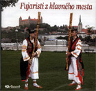 Fujaristi z hlavneho mesta (Fujara Players from the Capital) - the CD Cover