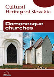 Romanesque Churches (Cultural Heritage of Slovakia) - Cover Page