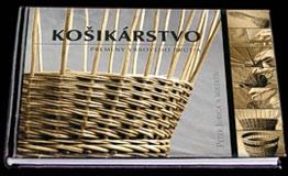 92b585181 Panoráma.sk - Košikárstvo - Premeny vŕbového prútia - obálka