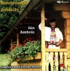 Horehronskie piesnicky - Jan Ambroz - CD Cover