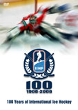 100 Years of International Ice Hockey - DVD Cover