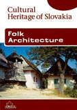 Folk Architecture (Cultural Heritage of Slovakia) - Cover Page