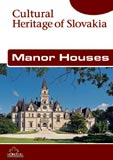 Manor Houses (Cultural Heritage of Slovakia) -  Cover Page